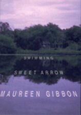 Swimming Sweet Arrow: A Novel by Gibbon, Maureen