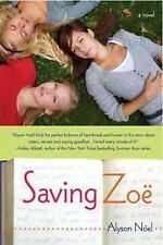 Saving Zoe: A Novel, Alyson Noël, 0312355106, Book, Good