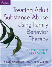 Treating Adult Substance Abuse Using Family Behavior Therapy: A Step-by-Step App
