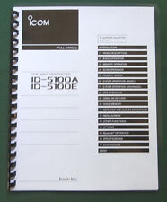 Icom Id-5100A / Id-5100E Full Instruction Manual: Full Color & Plastic Covers!