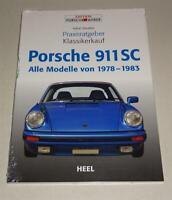 Praxisratgeber Klassikerkauf Porsche 911 Sc Todos Modelos 1978-1983 Heel Verlag