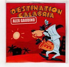 (GI422) Destination Calabria, Alex Gaudino - 2007 DJ CD
