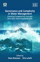 Governance and Complexity in Water Management: Creating Cooperation Through Boun