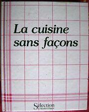 La Cuisine Sans Facons  Selection du reader's digest