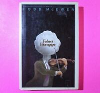 Fisher's Hornpipe by Todd McEwen Stated First Edition 1st Print HC w/ DJ 1983