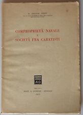 PRL) 1952 ANTIQUE BOOK LIBRO LIVRE COMPROPRIETA' NAVALE SOCIETA' FRA CARATISTI