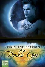 Dunkle Gier: Roman (Die Karpatianer, Band 22) von Feehan, Christine