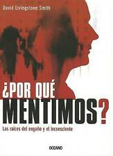¿Por qué mentimos?: Las raíces del engaño y el inconsciente (Criterios) (Spanish