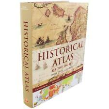 HISTORICAL ATLAS OF THE WORLD,- 9781781866153