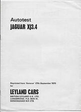 1975 Jaguar XJ 3.4 road test-brochure: reprinted from Autocar (6 pages)