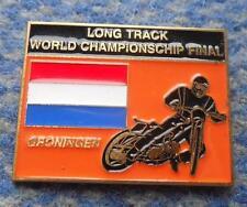 FINAL WORLD CHAMPIONSHIPS SPEEDWAY LONG TRACK GRONINGEN 2012 PIN BADGE