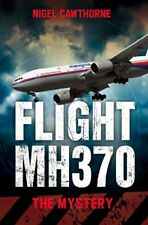 Flight MH370: The Mystery New Paperback Book Nigel Cawthorne