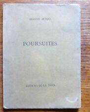 Poésie Edition originale numérotée  POURSUITES par Armand Monjo  1942