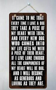 "358HS It Came To Me Every Time I Love A Dog 5""x10"" Aluminum Hanging Novelty Sign"