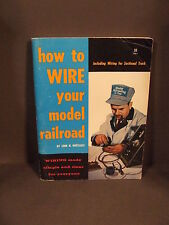 HOW TO WIRE YOUR MODEL RAILROAD; LINN H. WESTCOTT