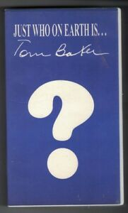 JUST WHO ON EARTH IS TOM BAKER-VERY RARE DOCTOR WHO RELATED BIO-OOP 1991 VHS
