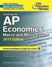 College Test Preparation: Cracking the AP Economics Macro and Micro Exams,...