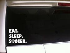 "Eat Sleep Soccer Car Decal Vinyl Sticker 6"" *C48* mom sports ball athlete sports"