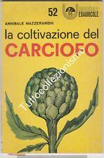 La coltivazione del Carciofo di Annibale Mazzeranghi - Edizioni Agricole Bologna