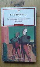 Luigi Pirandello Sei Personaggi in cerca d'un autore / Enrico IV