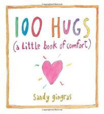 100 Hugs : Un peu Book of CONFORT PAR Gingras, Sandy Livre relié 97814494