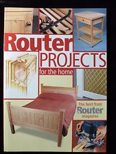 ROUTER PROJECTS FOR THE HOME - The Best from The Router Magazine - 26 Projects