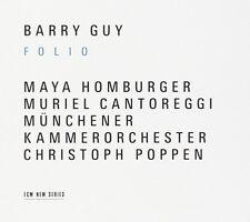 Barry Guy - Folio MAYA HOMBURGER MURIEL CANTOREGGI Münchener Kammerorchester ECM