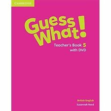 Guess What! Level 5 Teacher's Book with DVD British English by Reed, Susannah