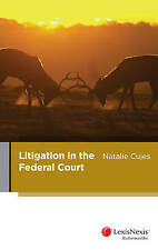 Litigation in the Federal Court by N Cujes (Paperback, 2015)