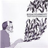 Speakyourheart - This Is How We Communicate (2011)