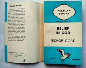 BISHOP GORE BELIEF IN GOD 1ST/1 1939 PENGUIN PELICAN A47 UNREAD COPY JACKET !!