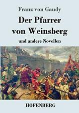 Der Pfarrer von Weinsberg.by Gaudy, von  New 9783743728998 Fast Free Shipping.#