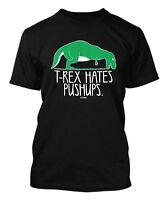 T-Rex Hates Pushups - Gym Exercise Workout Men's T-shirt