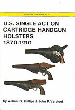 U.S. Single Action Cartridge Handgun Holsters 1870-1910 Book