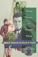 America Through the Eyes of Its People: Primary Sources in American History (2nd