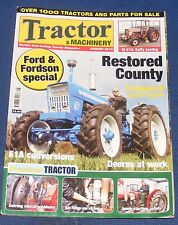TRACTOR & MACHINERY AUGUST 2010 - FORD & FORDSON SPECIAL/RESTORED COUNTY