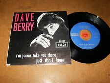 DAVE BERRY - I'M GONNA TAKE YOU THERE - JUST DON'T  - 45 PS  / LISTEN - POP ROCK