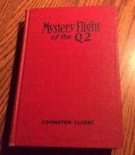 Mystery Flight Of The Q2, Covington Clarke 1932