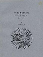 Buncombe County NC Wills Abstracts Index 1792-1904 North Carolina Genealogy Book
