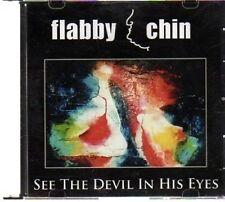 (AV880) Flabby Chin, See The Devil In His Eyes - DJ CD