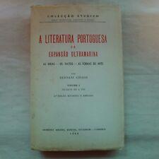 A Literatura Portuguesa e a Expansao Ultramarina Vol 1 Seculos XV E XVI * 1963
