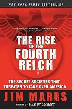 The Rise of the Fourth Reich: The Secret Societies That Threaten to Take Over Am