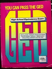 You Can Pass The GED - Study Guide - To The High School Equivalency Exam