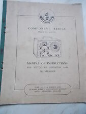Component Bridge Stock No Q/D 211 Radio Manual Of Instructions etc..--  E.M.I.