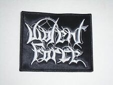 VIOLENT FORCE EMBROIDERED PATCH