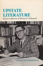 Upstate Literature: Essays in Memory of Thomas F. O'Donnell: By Frank Bergmann