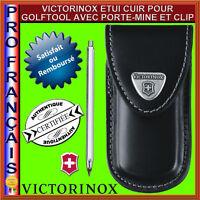 VICTORINOX ETUI CUIR COUTEAUX SUISSES GOLFTOOL AVEC PORTE MINE ET CLIP 4.0853