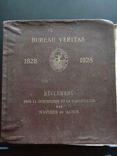 BUREAU VERITAS REGLEMENT POUR LA CONSTRUCTION DES NAVIRES EN ACIER 1928
