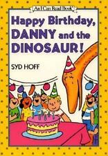 Happy Birthday, Danny and the Dinosaur!: Level 1, Preschool (I Can Read Books)