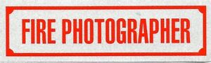 "FIRE PHOTOGRAPHER Highly Reflective Decal - 1 1/4"" x 4 1/4"" - FIRE PHOTOGRAPHER"